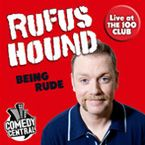 Rufus Hound Being Rude downloads copyright