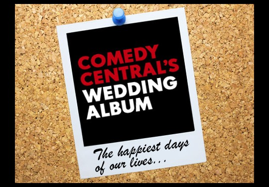 Comedy Central's Wedding Album